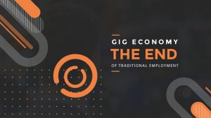 Gig-Economy=The-End-of-Traditional-Employment