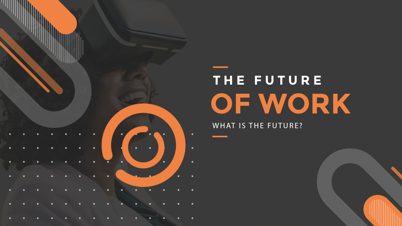 The-Future-of-Work-What-is-the-future