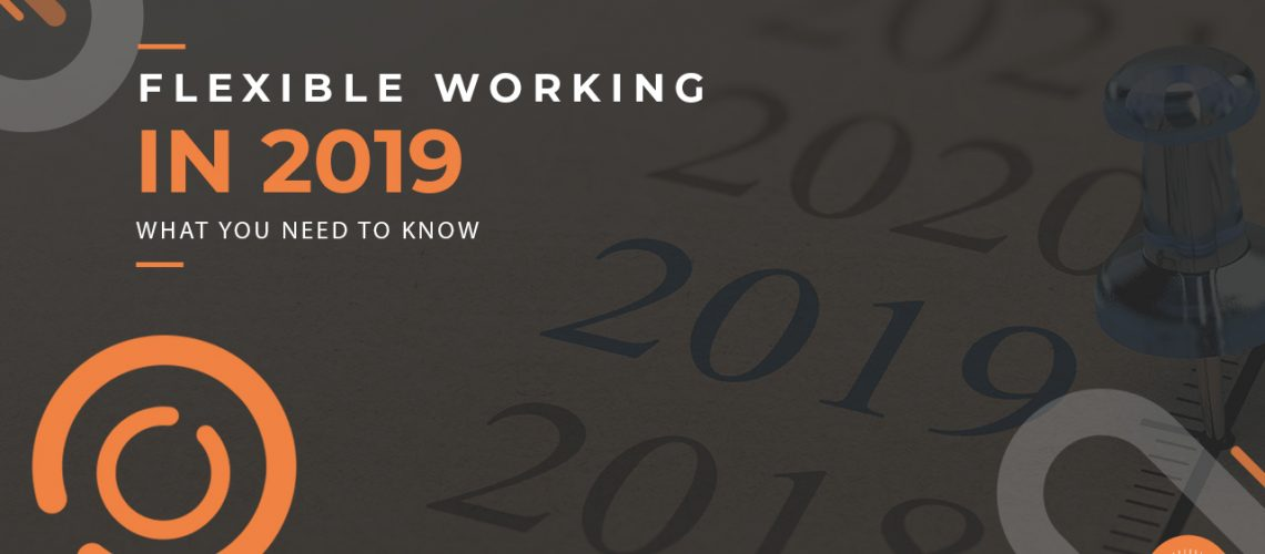 Flexible Working in 2019