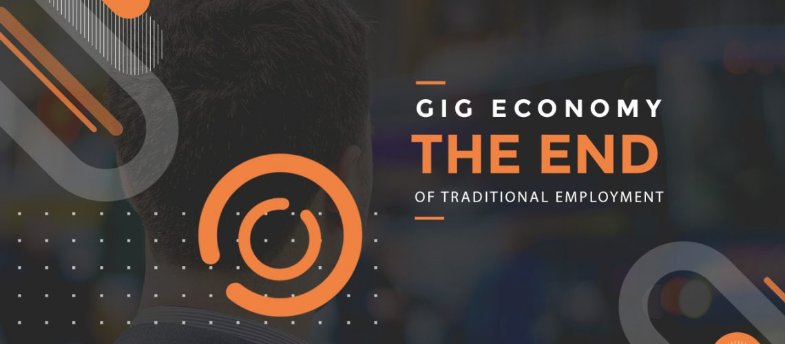 GIG-ECONOMY-THE-END-OF-TRADITIONAL-EMPLOYMENT