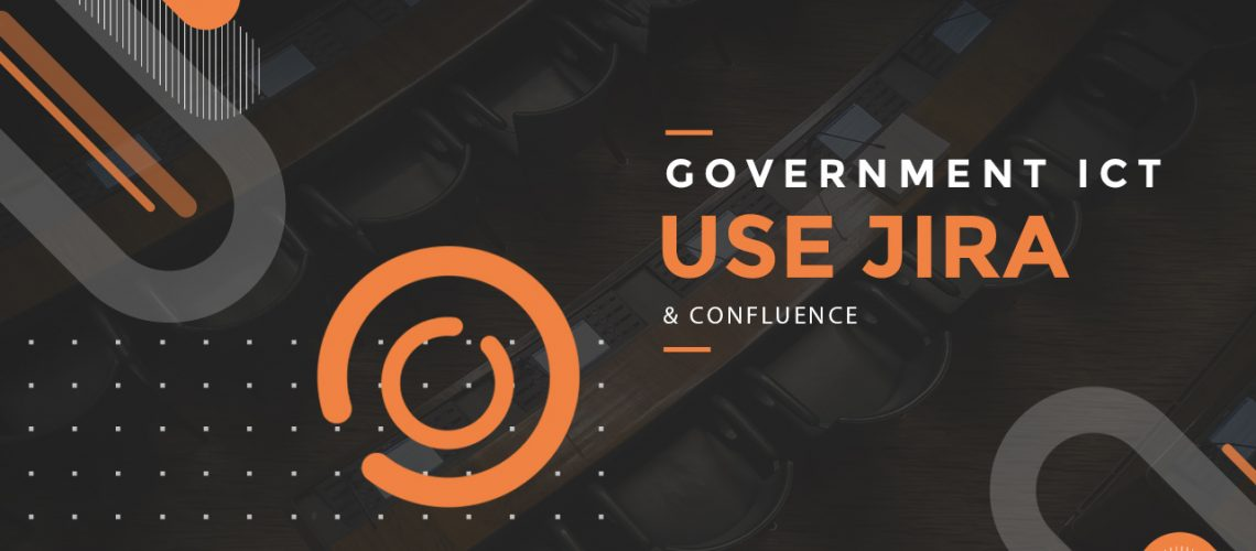 Government-ICT-USE-JIRA-Confliuence
